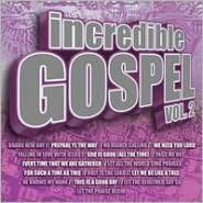 Incredible Gospel Vol. 2