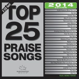 Maranatha Music: Top 25 Praise Songs 2014