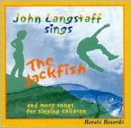 The Jackfish and More Songs for Singing Children