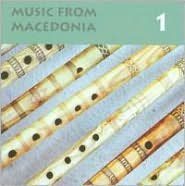 Music from Macedonia, Vol. 1