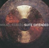Mikael Råberg: Suite Extended