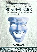 The Dramatic Works of William Shakespeare: Comedy