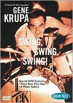A Tribute to the Legendary Gene Krupa: Swing, Swing, Swing!