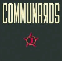 Communards [Deluxe Edition]