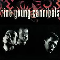 Fine Young Cannibals [Deluxe Edition]