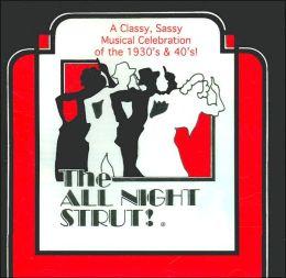All Night Strut [Original Cast]