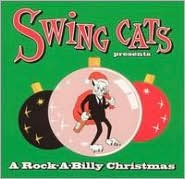 Swing Cats Presents a Rock-A-Billy Christmas