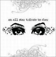 An  All Star Tribute to Cher