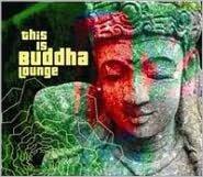 This Is Buddha Lounge