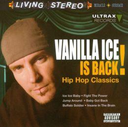 Vanilla Ice Is Back: Hip Hop Classics