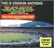 This Is Stadium Anthems