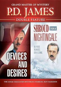 P.d. James: Devices & Desires/Shroud for a Nightingale