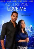 Video/DVD. Title: Act Like You Love Me