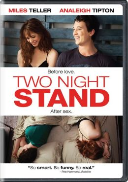 Two night stand by ent one music max nichols miles teller