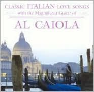 Classic Italian Love Songs