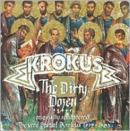 The Dirty Dozen: The Very Best of Krokus 1979-1983