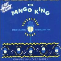 The Tango King - 20 Greatest Hits