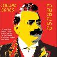CD Cover Image. Title: Italian Songs: The Digital Recordings, Artist: Enrico Caruso
