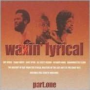 Waxin' Lyrical, Vol. 1