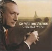 Sir William Walton: Collected Works