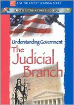 Just the Facts: The Judicial Branch of the Government