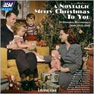 A   Nostalgic Merry Christmas to You