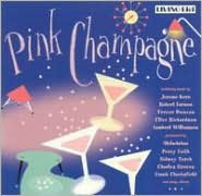 Pink Champagne: A Collection of Vintage Light Music