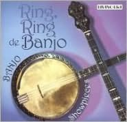 Ring, Ring de Banjo: Banjo Showpieces