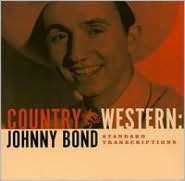Country and Western: Johnny Bond Standard Transcriptions