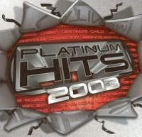 Platinum Hits 2003