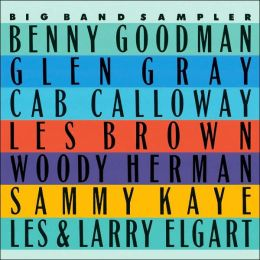 The Best of the Big Bands Sampler