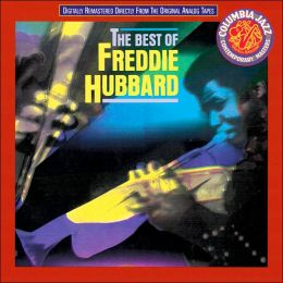 The Best of Freddie Hubbard [Columbia]