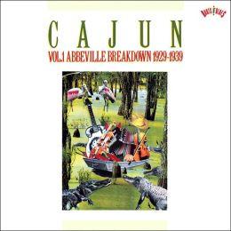 Cajun, Vol. 1: Abbeville Breakdown 1929-1939