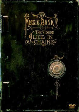 Alice in Chains: Music Bank - The Videos