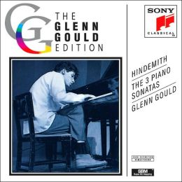 The Glenn Gould Edition: Hindemith: Piano Sonatas