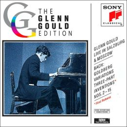 The Glenn Gould Edition: Bach: Goldberg Variations, Three-Part Inventions