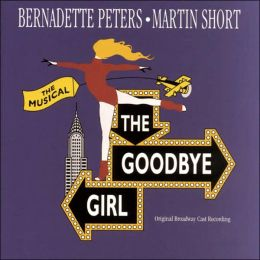 The Goodbye Girl [Broadway Cast]