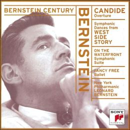 Bernstein: Candide, West Side Story, On The Waterfront, Fancy Free