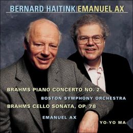 Brahms: Piano Concerto No. 2, Cello Sonata No. 1