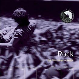 Rock: Train Kept a Rollin'