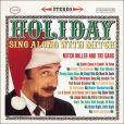 CD Cover Image. Title: Holiday Sing-Along with Mitch Miller, Artist: Mitch Miller & the Sing-Along Gang