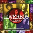 CD Cover Image. Title: Loverboy Classics: Their Greatest Hits, Artist: Loverboy