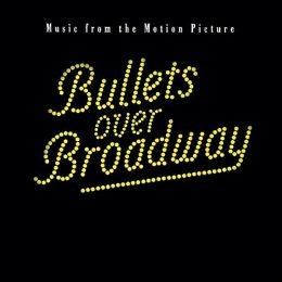 Bullets Over Broadway [Original Soundtrack]
