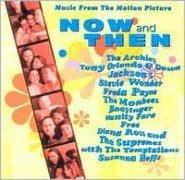 Now & Then [Original Soundtrack]