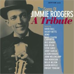 Songs of Jimmie Rodgers: A Tribute