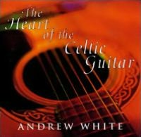 The Heart of the Celtic Guitar