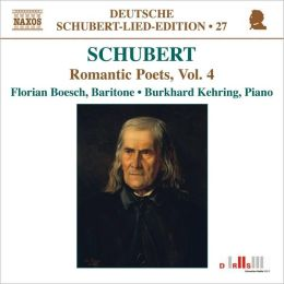 Schubert: Romantic Poets, Vol. 4