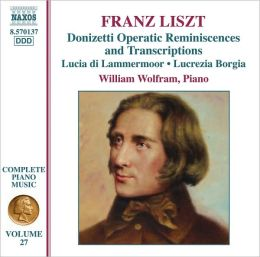Liszt: Donizetti Operatic Reminiscences and Transcriptions
