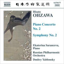 Hisato Ohzawa: Piano Concerto No. 2; Symphony No. 2
