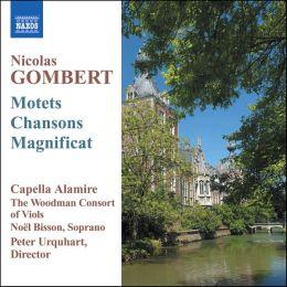 Nicolas Gombert: Motets; Chansons; Magnificat